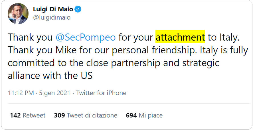 """tweet di Luigi di Maio del 5 gennaio 2021: """"Thank you @SecPompeo for your attachment to Italy. Thank you Mike for our personal friendship. Italy is fully committed to the close partnership and strategic alliance with the US"""""""